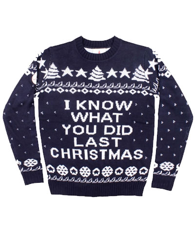I know what you did last christmas julesweater